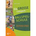 "Buch ""Die GROSSE Limpert-Ballschule"""